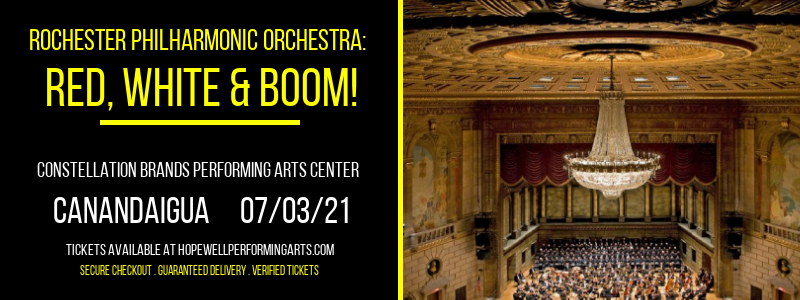 Rochester Philharmonic Orchestra: Red, White & Boom! at Constellation Brands Performing Arts Center