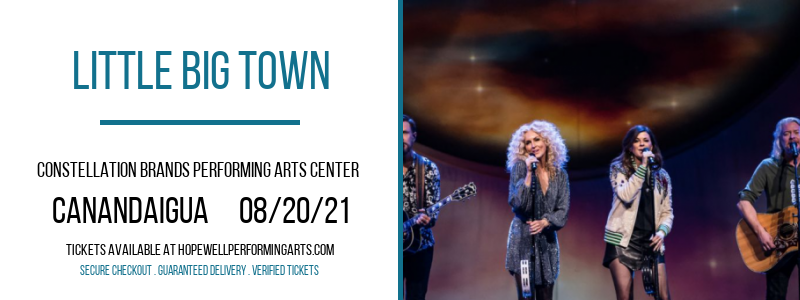 Little Big Town at Constellation Brands Performing Arts Center